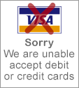 Sorry, no debit or credit cards accepted